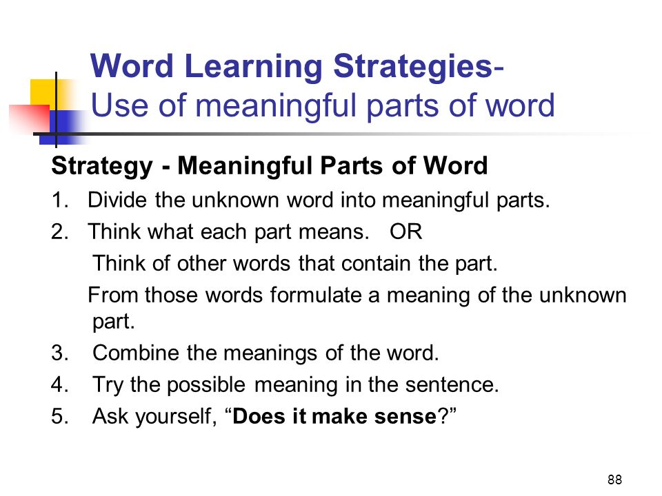 Word Learning Strategies- Use of meaningful parts of word