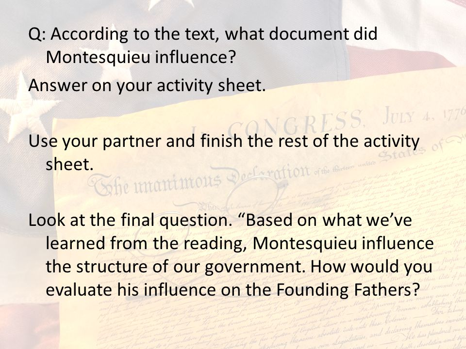 Q: According to the text, what document did Montesquieu influence