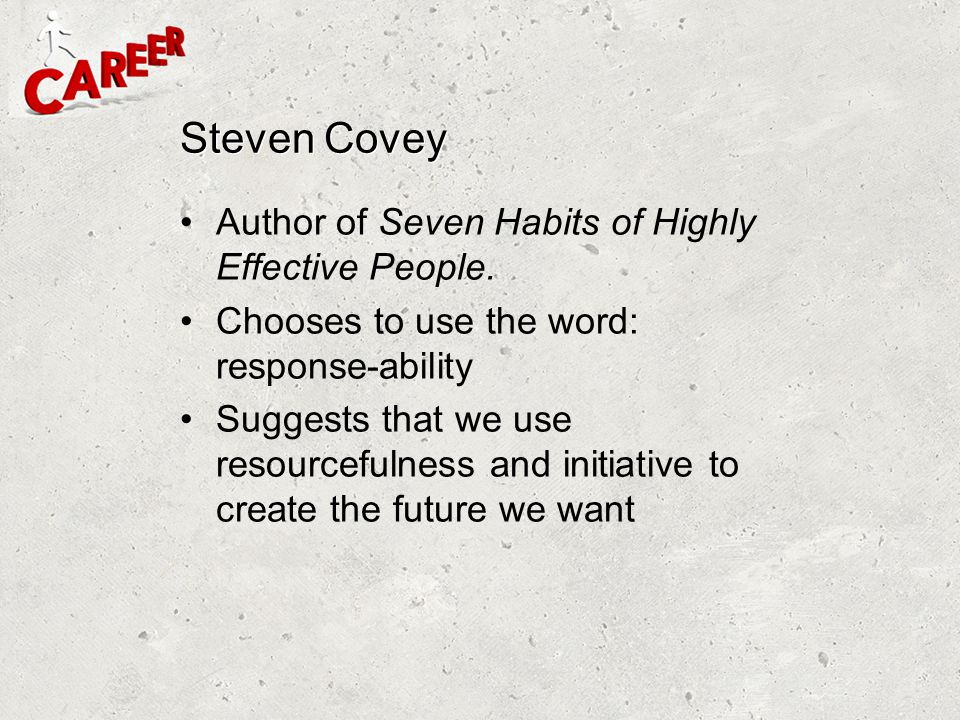 Steven Covey Author of Seven Habits of Highly Effective People.