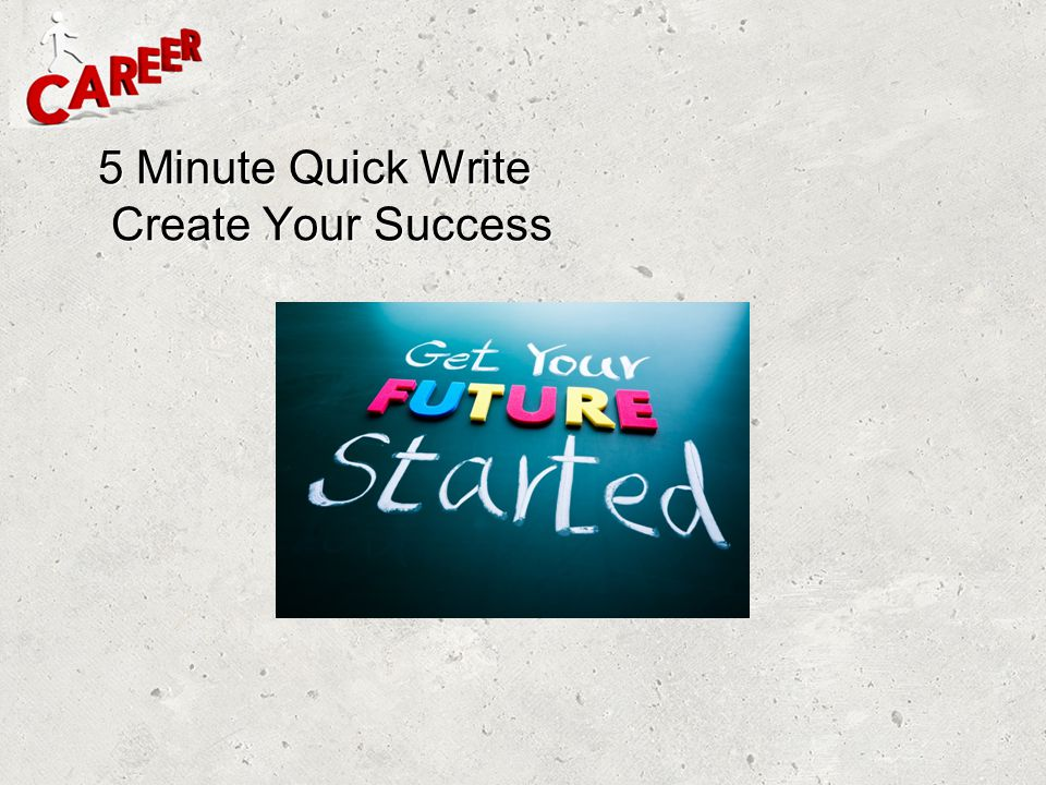 5 Minute Quick Write Create Your Success
