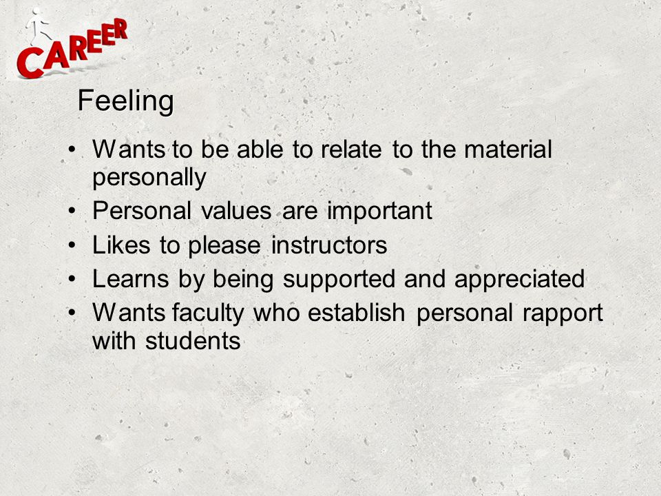 Feeling Wants to be able to relate to the material personally