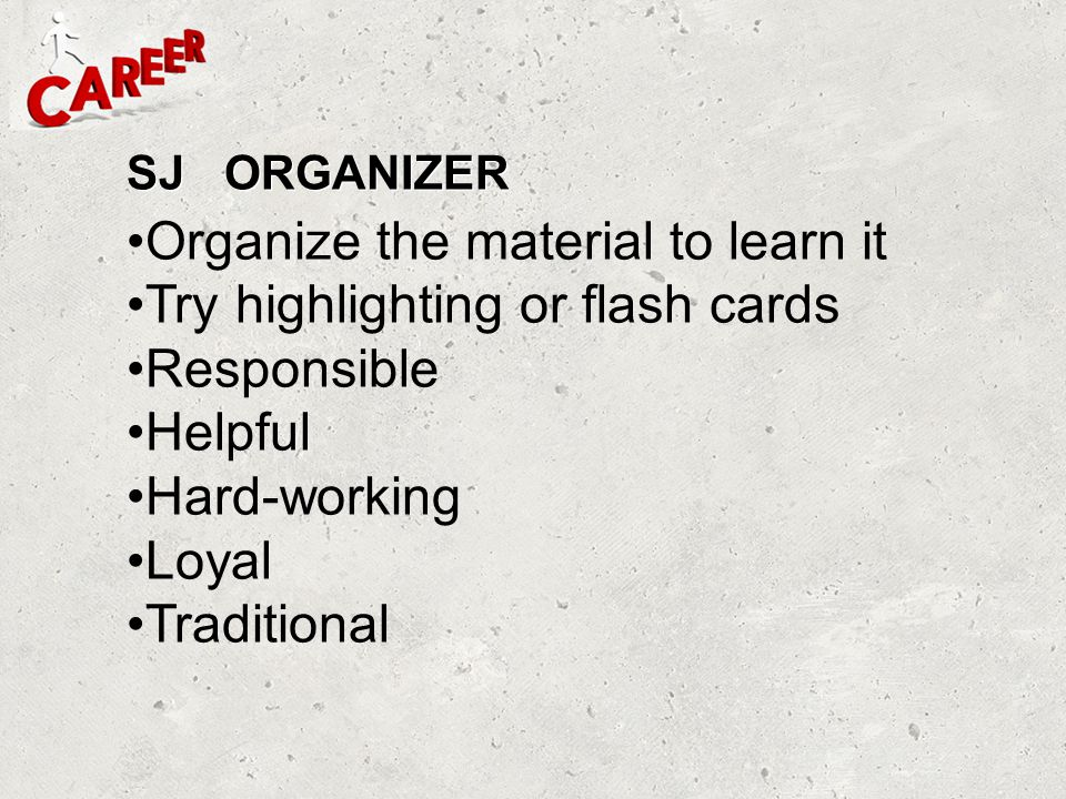 Organize the material to learn it Try highlighting or flash cards