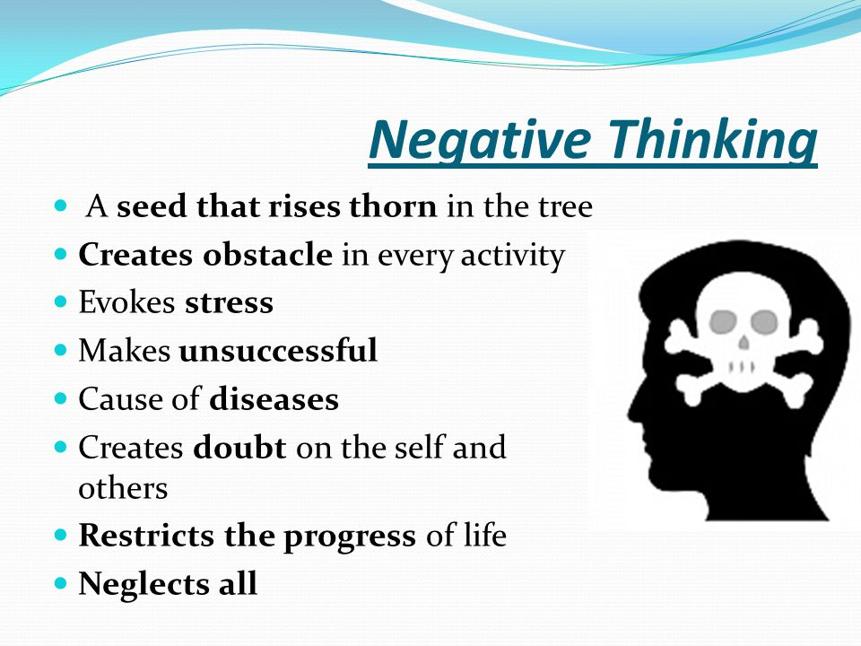 Negative Thinking A seed that rises thorn in the tree