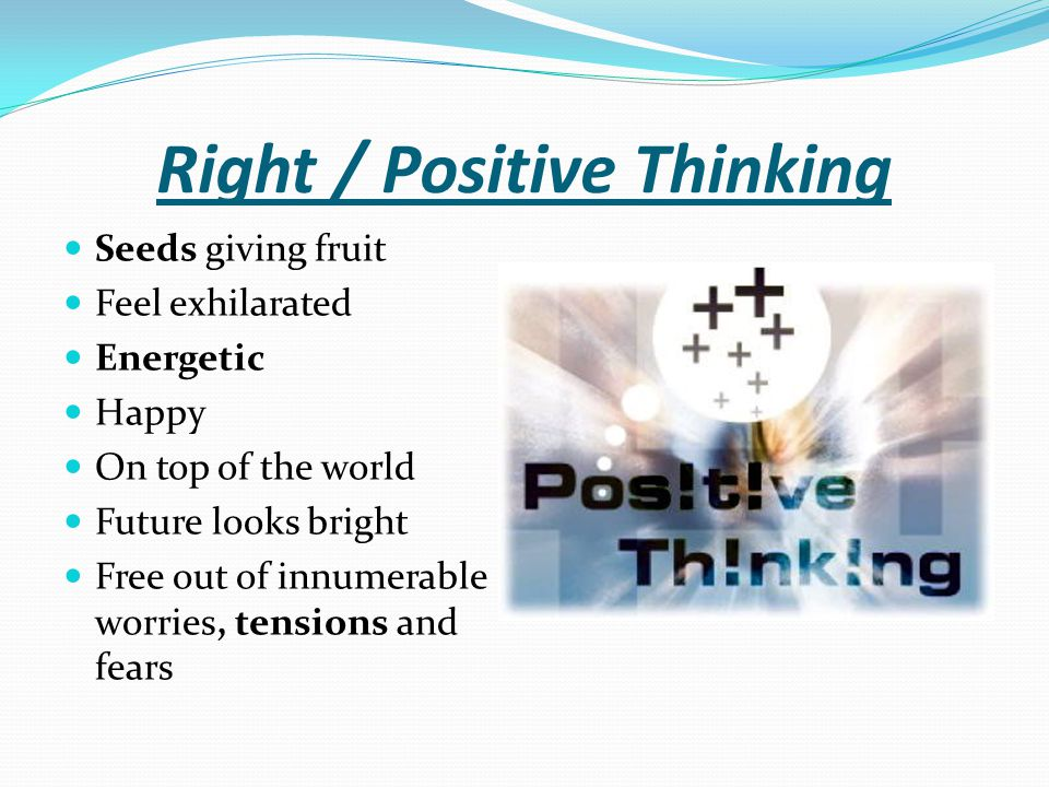 Right / Positive Thinking