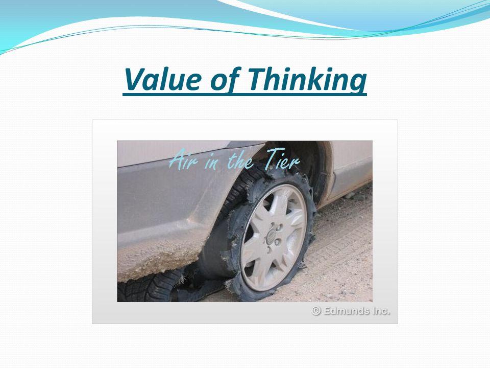 Value of Thinking