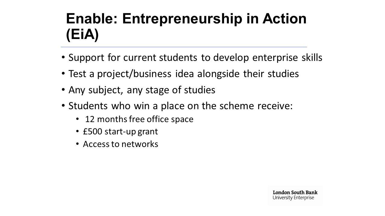 Enable: Entrepreneurship in Action (EiA)