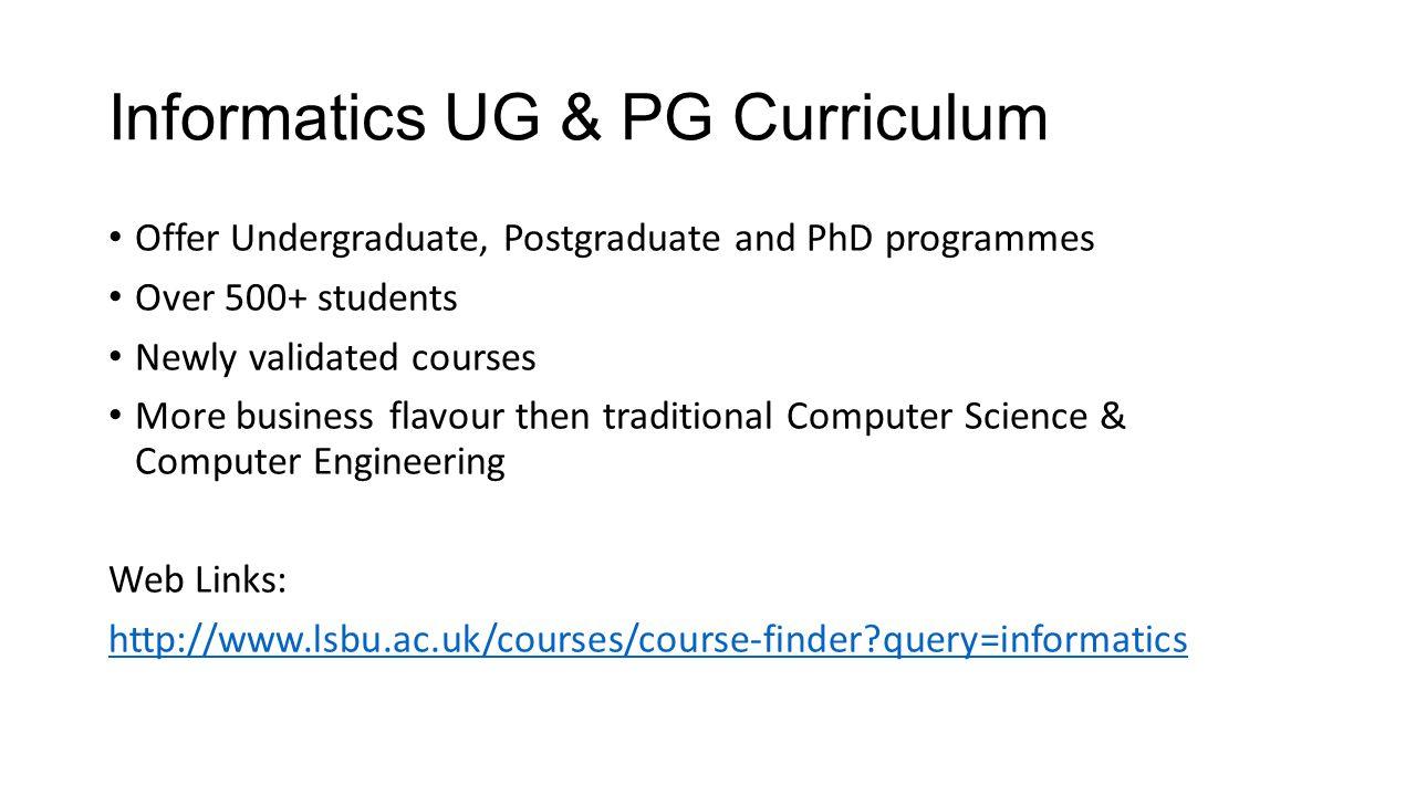 Informatics UG & PG Curriculum