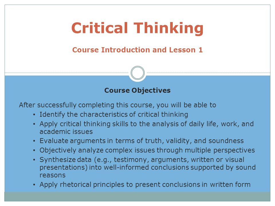 Critical Thinking Course Introduction and Lesson 1