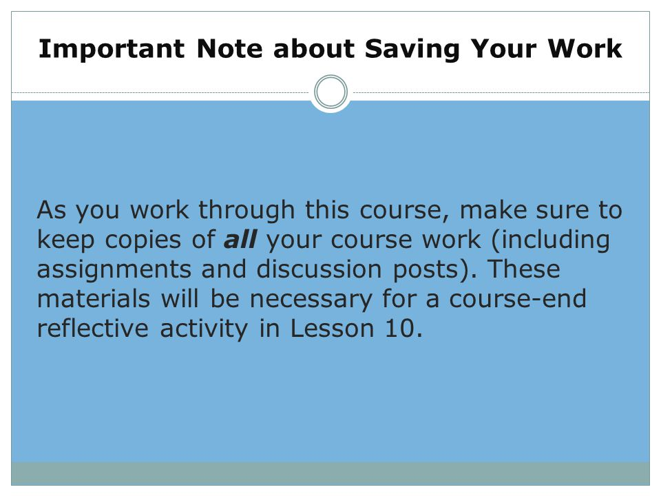 Important Note about Saving Your Work