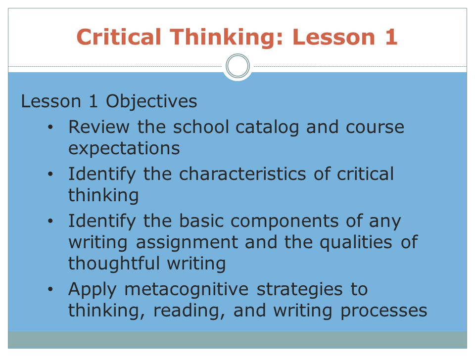Critical Thinking: Lesson 1
