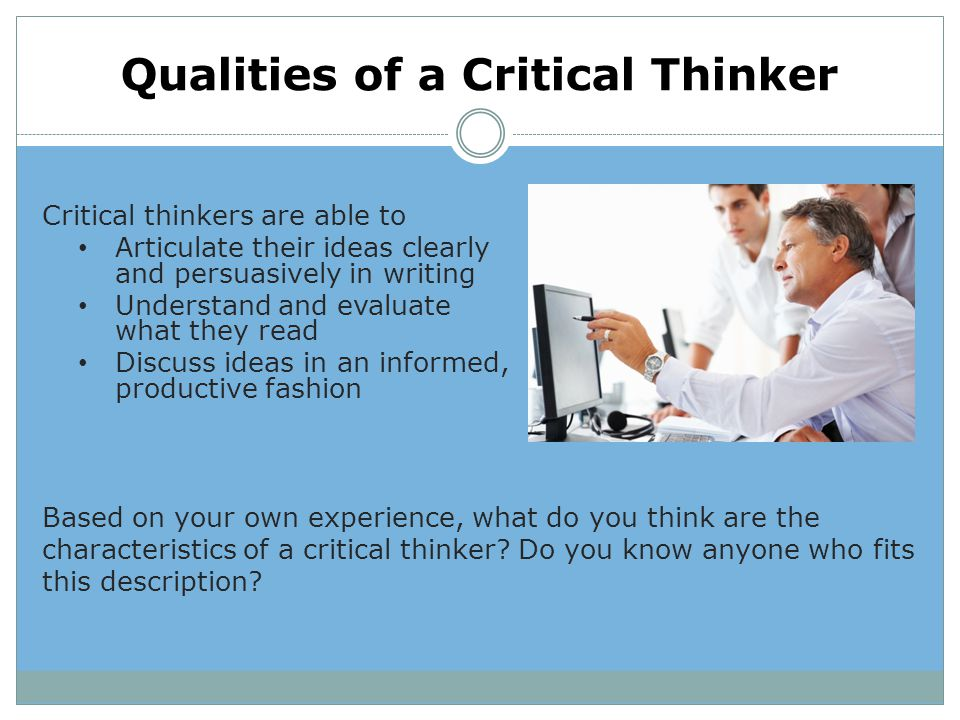 Qualities of a Critical Thinker