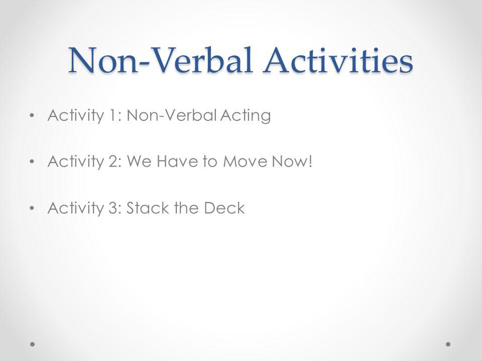 Non-Verbal Activities