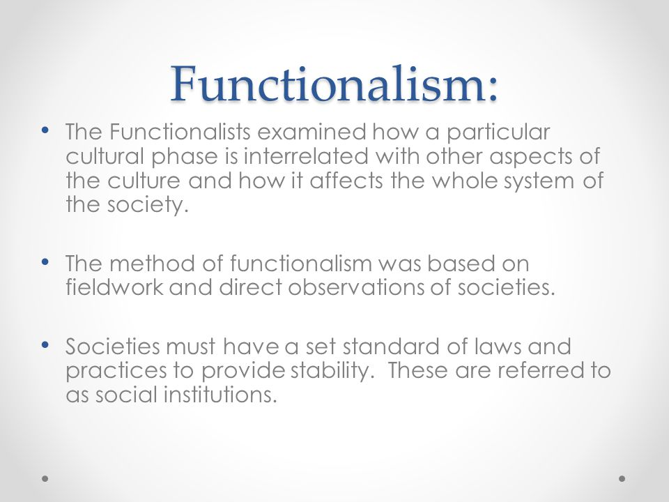 Functionalism: