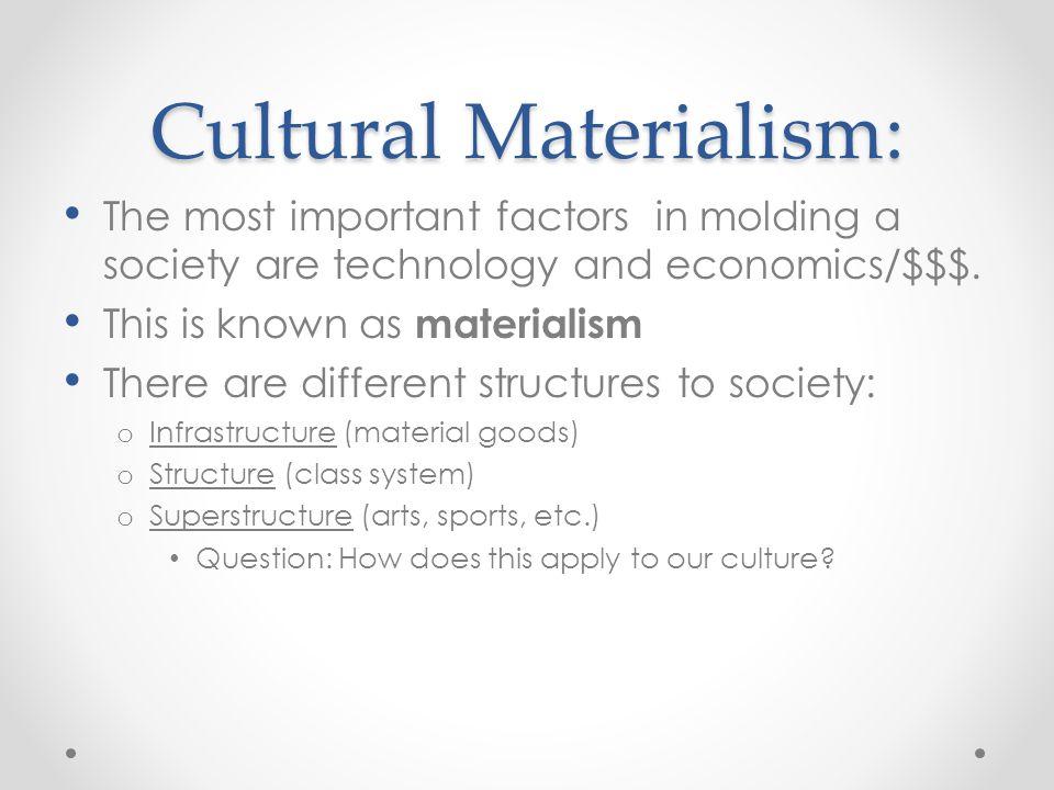 Cultural Materialism: