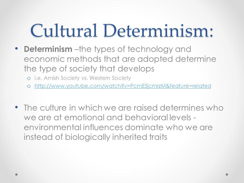 Cultural Determinism: