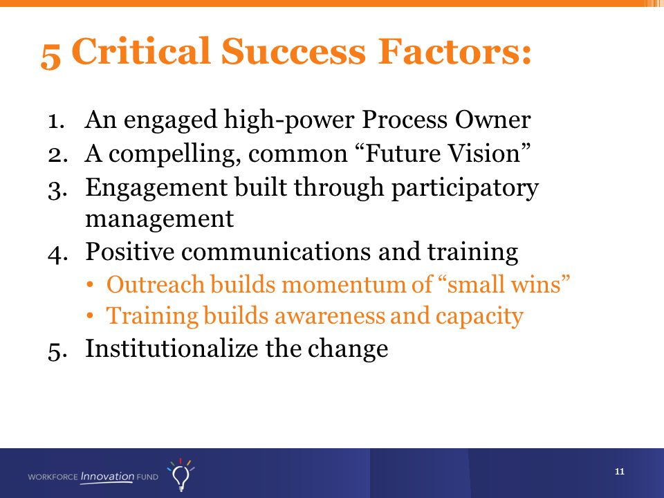5 Critical Success Factors: