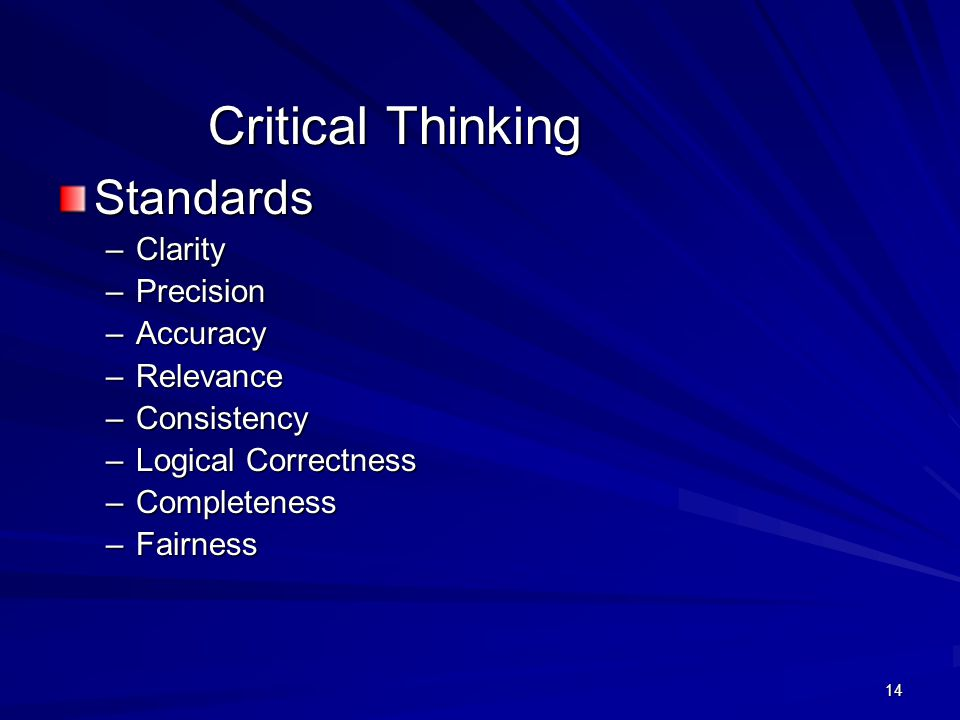 Critical Thinking Standards Clarity Precision Accuracy Relevance