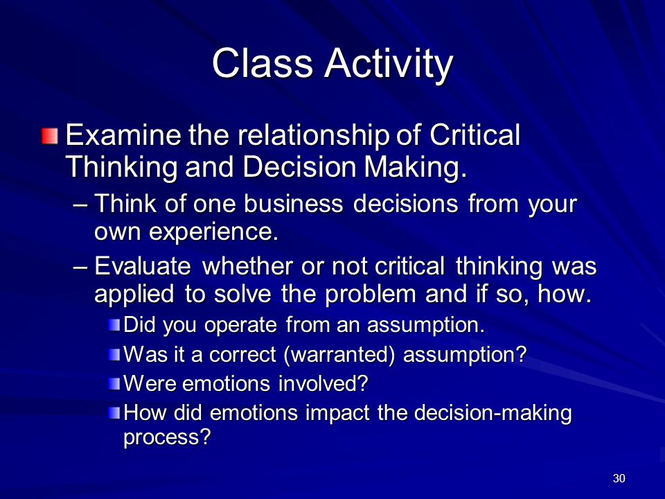 critical thinking classes Critical thinking is a term that we hear a lot, but many people don't really stop to think about what it means or how to use it this lesson will.