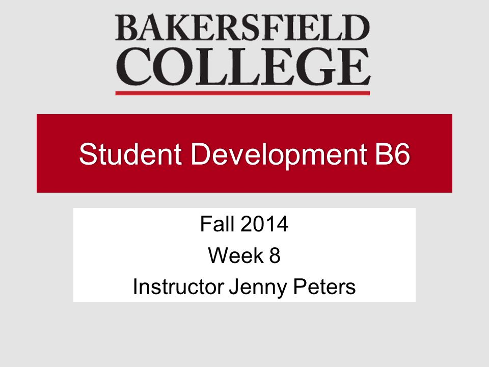Fall 2014 Week 8 Instructor Jenny Peters