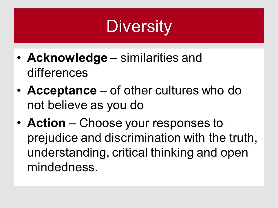 Diversity Acknowledge – similarities and differences
