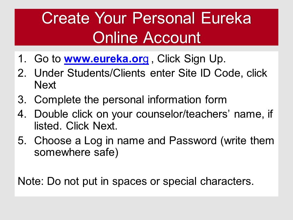 Create Your Personal Eureka Online Account