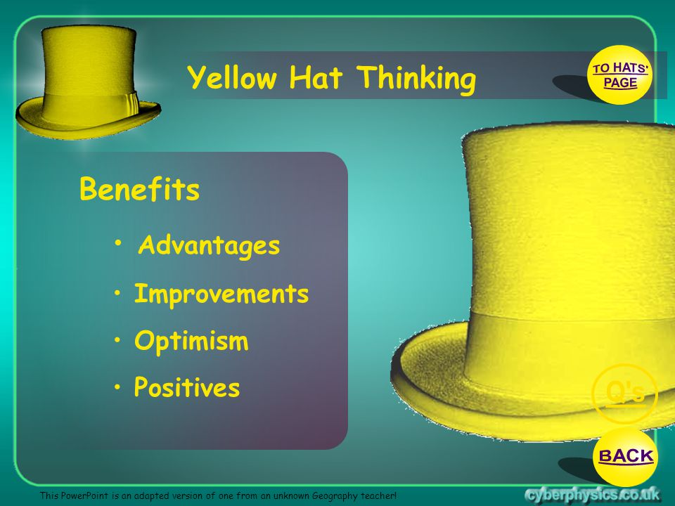 TO HATS PAGE Q s BACK Yellow Hat Thinking Benefits Advantages