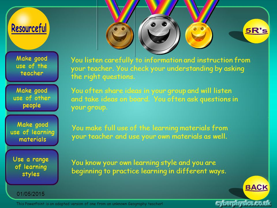 Make good use of the teacher Use a range of learning styles