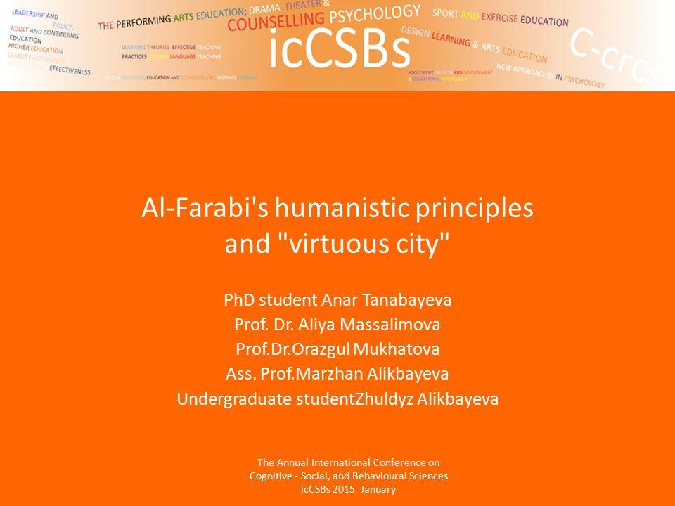 Al-Farabi s humanistic principles and virtuous city