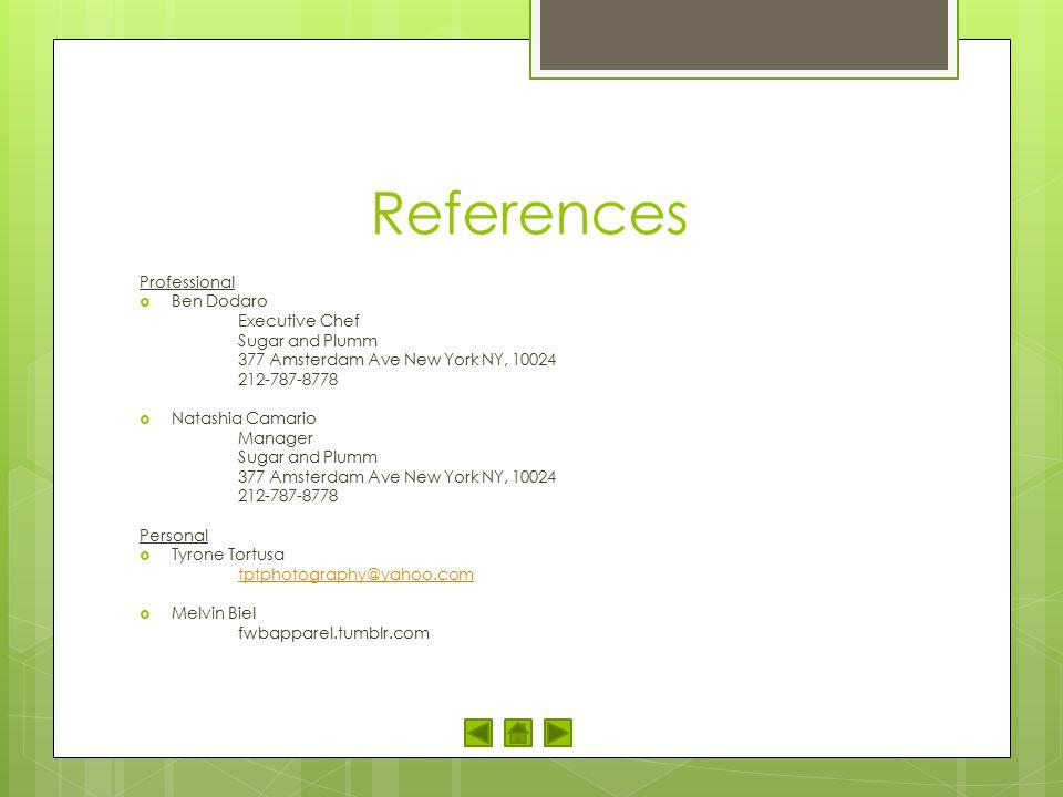 References Professional Ben Dodaro Executive Chef Sugar and Plumm