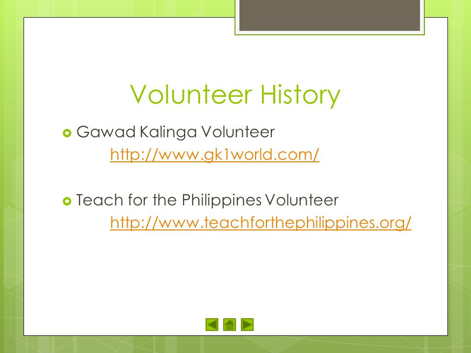 Volunteer History Gawad Kalinga Volunteer http://www.gk1world.com/