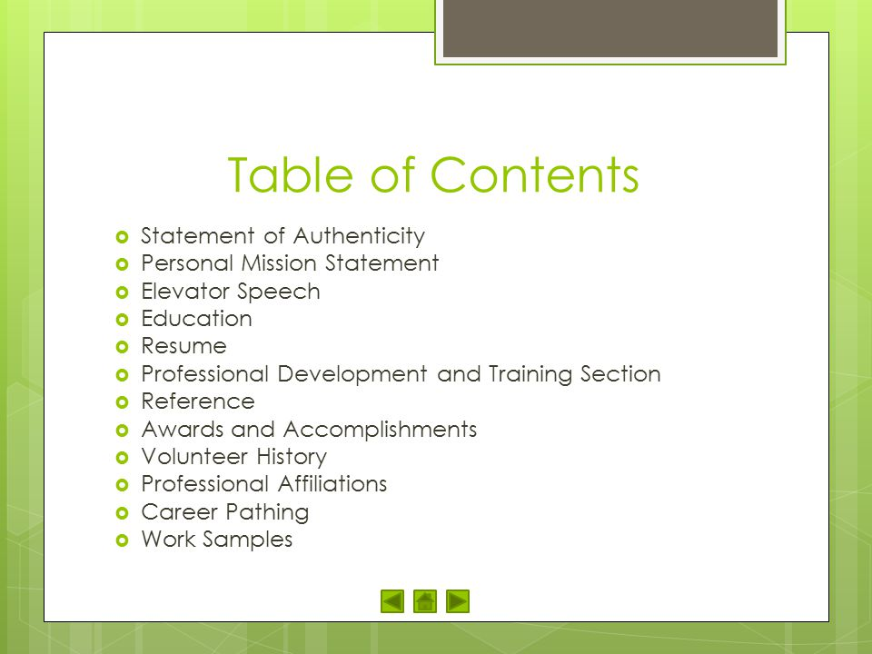 Table of Contents Statement of Authenticity Personal Mission Statement