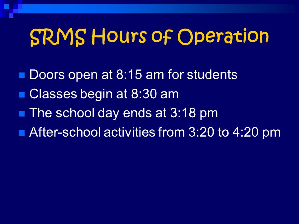 SRMS Hours of Operation
