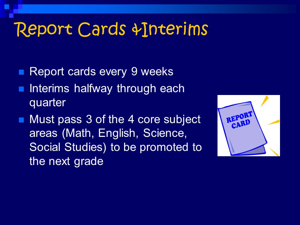 Report Cards &Interims