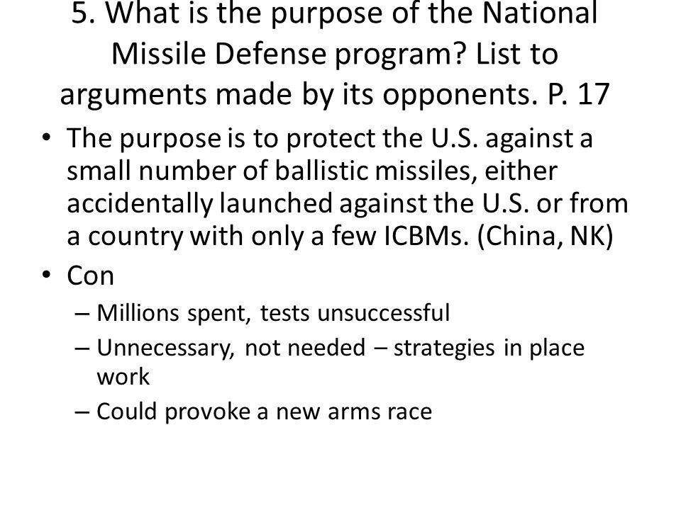 5. What is the purpose of the National Missile Defense program