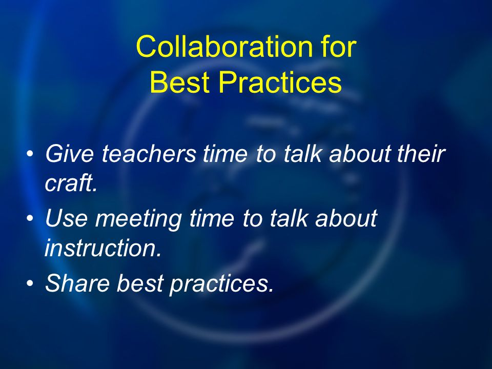 Collaboration for Best Practices