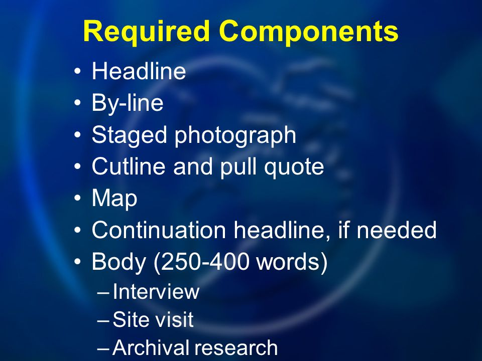 Required Components Headline By-line Staged photograph