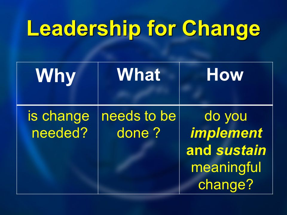 do you implement and sustain meaningful change