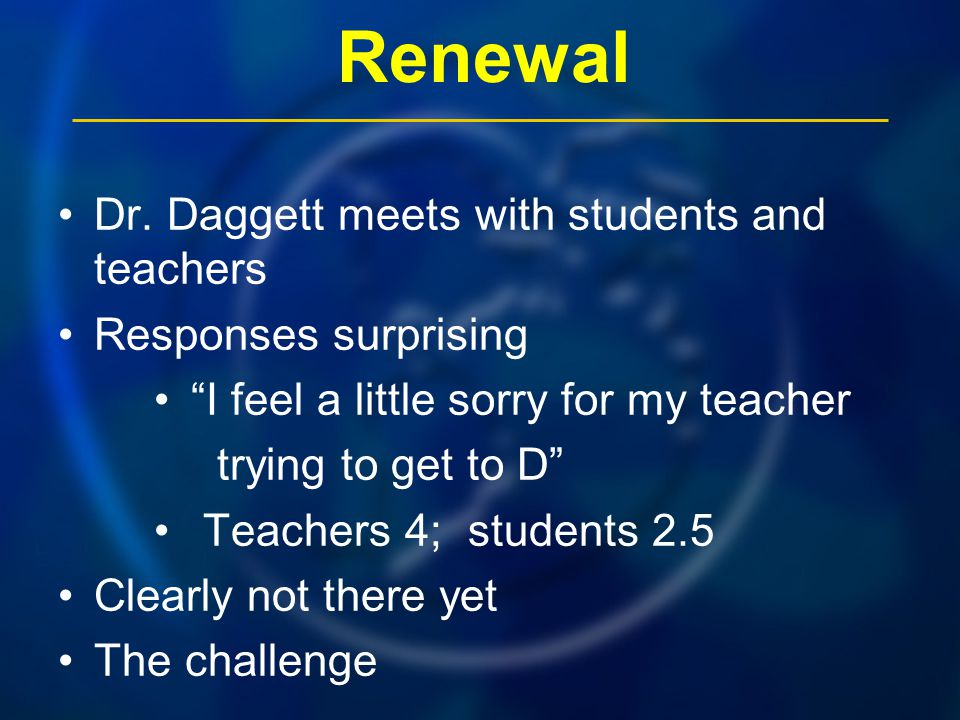 Renewal Dr. Daggett meets with students and teachers