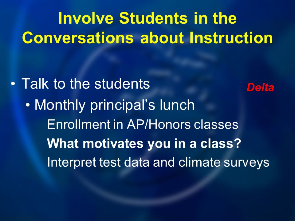 Involve Students in the Conversations about Instruction