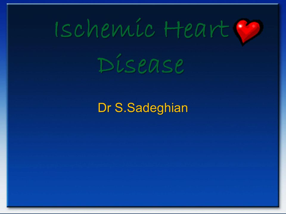 Ischemic Heart Disease