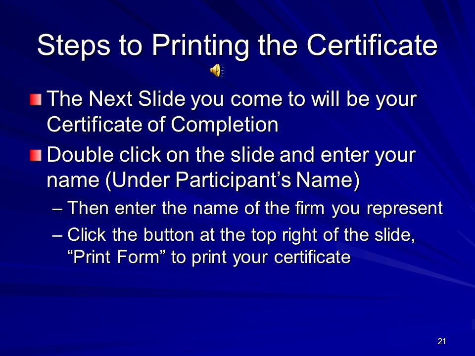 Steps to Printing the Certificate