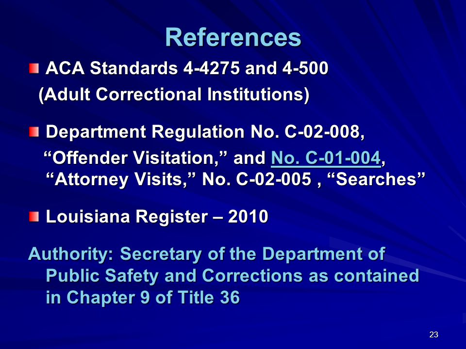 References ACA Standards 4-4275 and 4-500