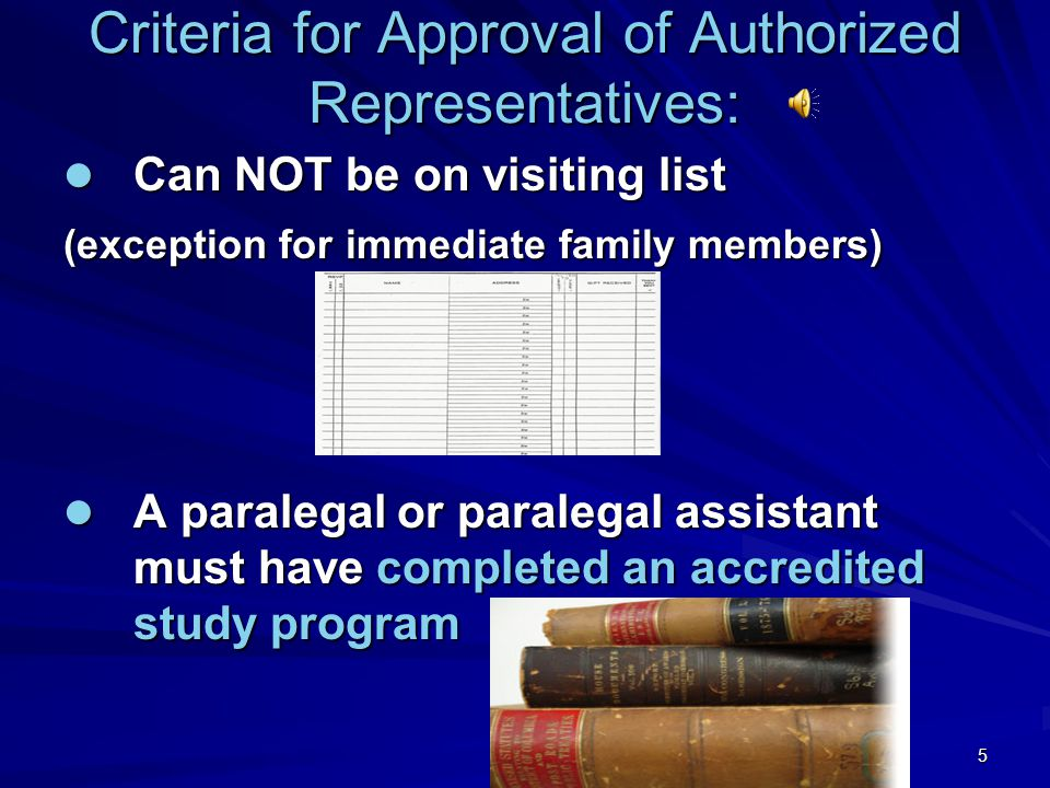 Criteria for Approval of Authorized Representatives: