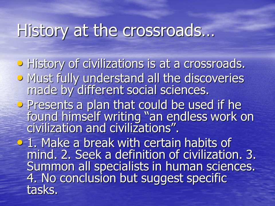 History at the crossroads…