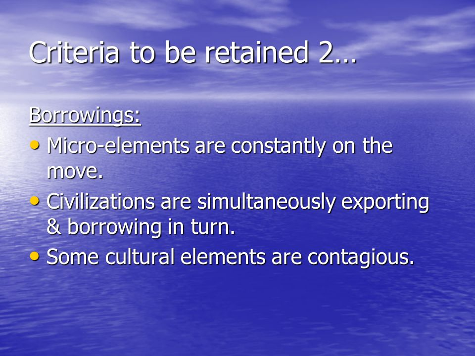 Criteria to be retained 2…