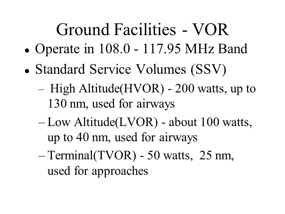 Ground Facilities - VOR