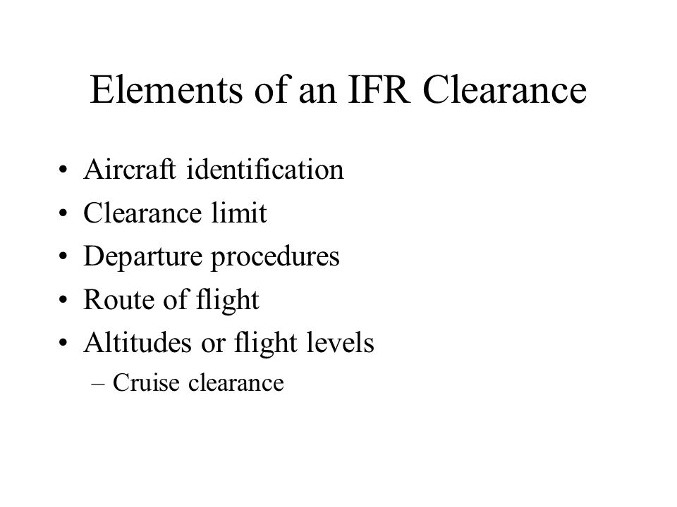 Elements of an IFR Clearance