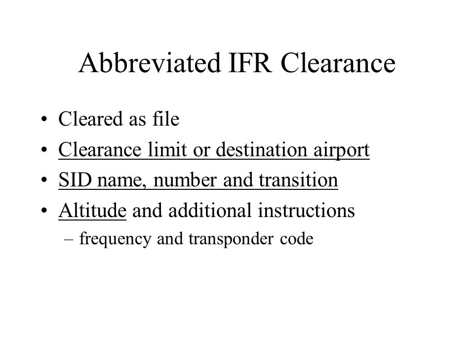 Abbreviated IFR Clearance