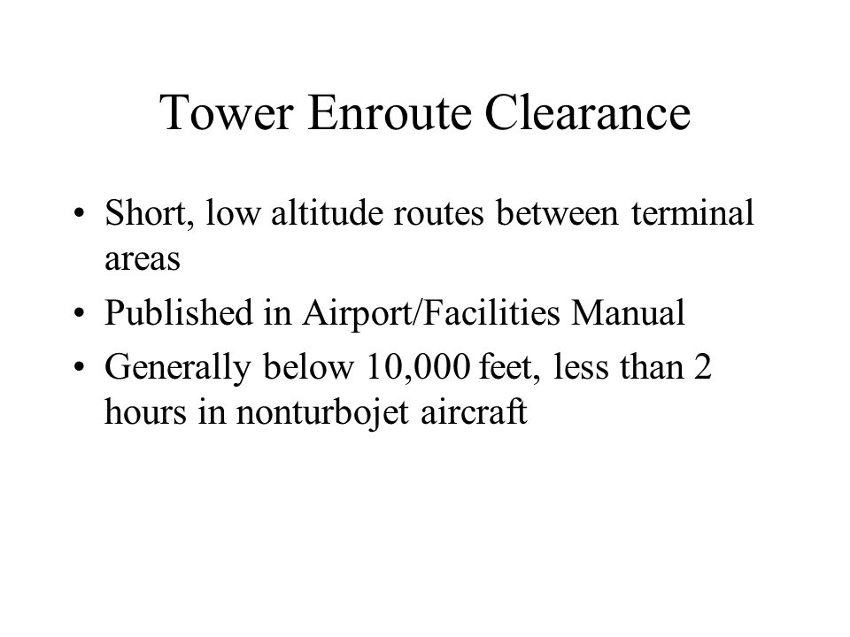 Tower Enroute Clearance