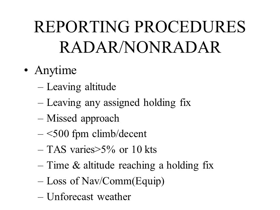 REPORTING PROCEDURES RADAR/NONRADAR